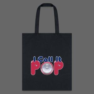 I Call It Pop - Tote Bag