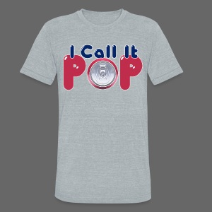 I Call It Pop - Unisex Tri-Blend T-Shirt by American Apparel