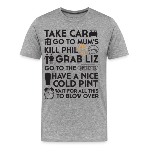 SHAUN OF THE DEAD THE PLAN - Men's Premium T-Shirt