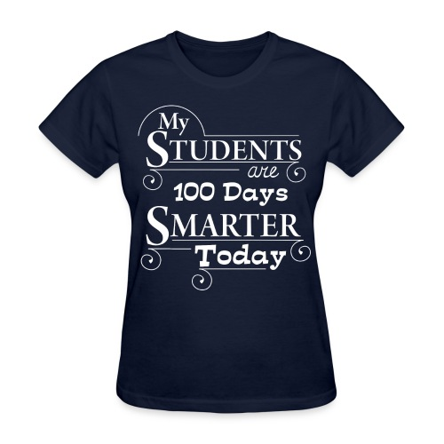 100th Day of School - Women's T-Shirt