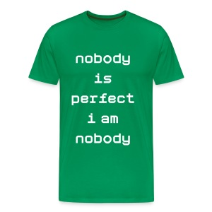 Nobody is perfect Funny - Men's Premium T-Shirt