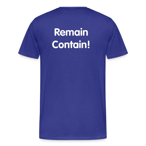 Remain Contain edition - Men's Premium T-Shirt