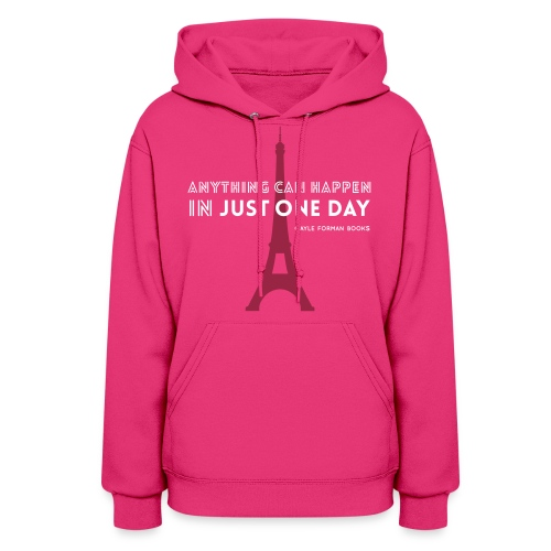 Just One Day Women's Hoodie - Women's Hoodie