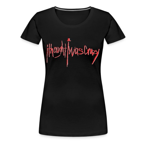 Women's New Crazy Red Logo Premium T-Shirt - Women's Premium T-Shirt