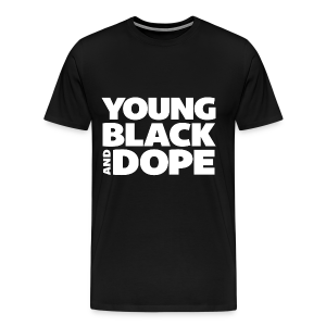 Young, Black and Dope - Men's - Men's Premium T-Shirt