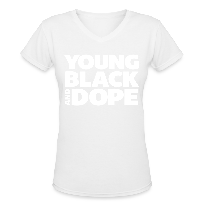 Young, Black and Dope - Women's T-Shirt   For Harriet