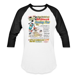 Jeff Foxworhty's Top 10 Reasons You Might Be A Redneck Racing Fan If... - Baseball T-Shirt