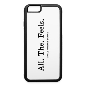 All The Feels iPhone 6 Case - iPhone 6/6s Rubber Case