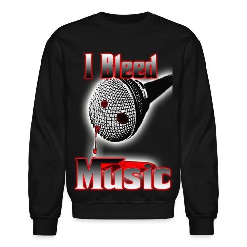 Men's Crewneck Sweatshirt - I Bleed Music - Crewneck Sweatshirt