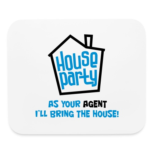 house-party-i-ll-bring-the-house mousepad - Mouse pad Horizontal