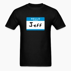Hello My Name is Jeff Sticker Print T-Shirts