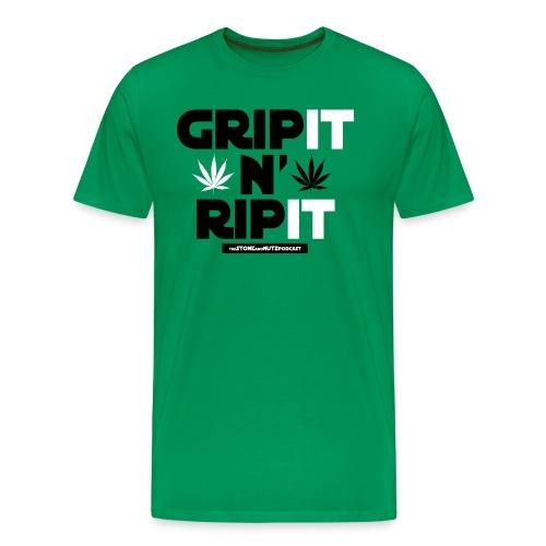 Grip it n' Rip it  - Men's Premium T-Shirt