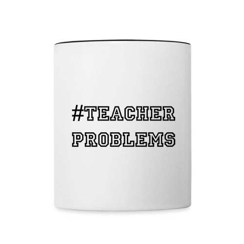 #TeacherProblems Mug (Black) - Contrast Coffee Mug