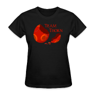 Women's T-Shirts ~ Women's T-Shirt ~ Team Thorn! (Women)
