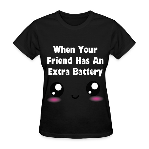 Extra Battery - Women's T-Shirt