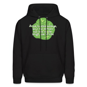 Avoid Roasted Cabbage! (Unisex) - Men's Hoodie