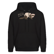 Hoodies ~ Men's Hoodie ~ Watch out for ferrets! (Unisex)