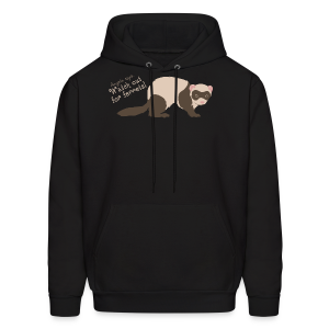 Watch out for ferrets! (Unisex) - Men's Hoodie
