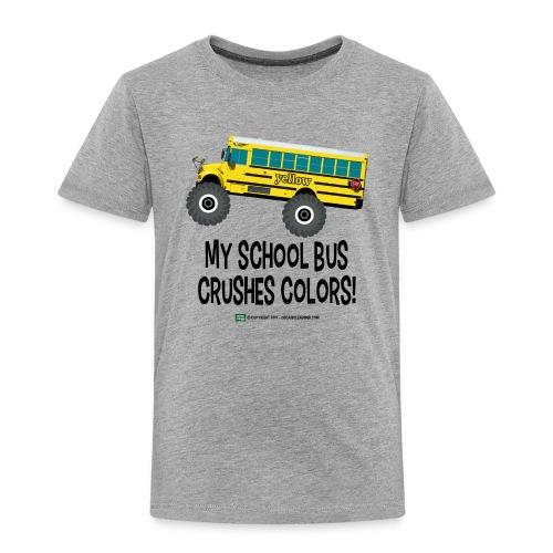 Crushes Colors - Toddler Premium T-Shirt
