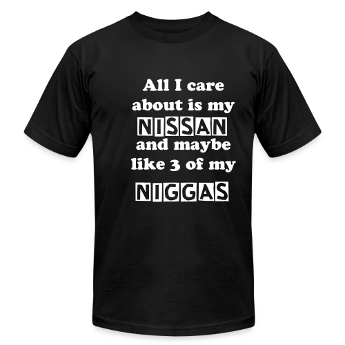 My Nissan And Like 3 Niggas - Men's  Jersey T-Shirt