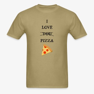 I Love Pizza - Men's T-Shirt
