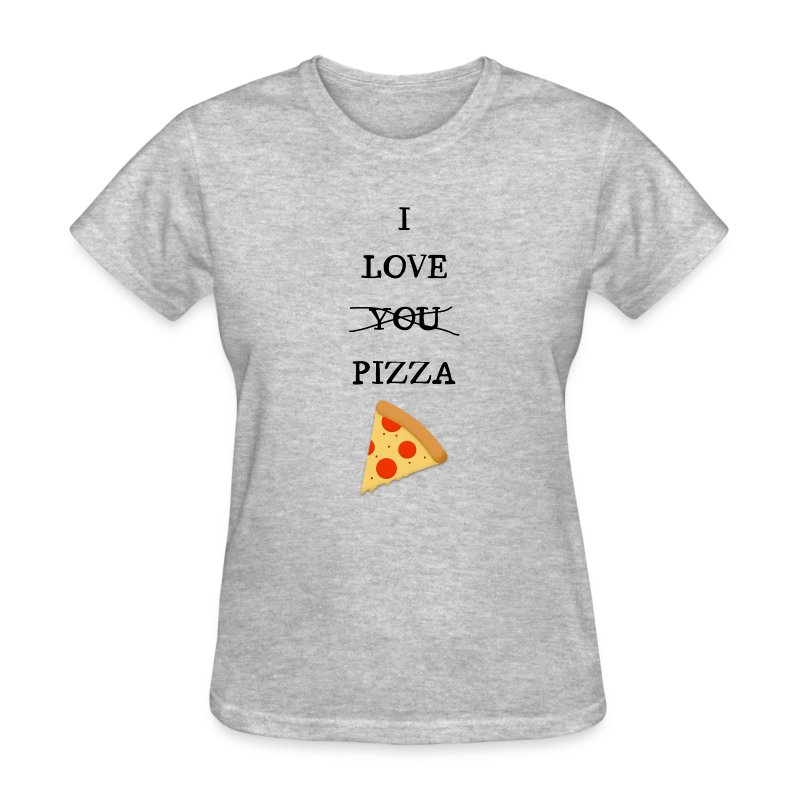 I Love Pizza - Women's T-Shirt
