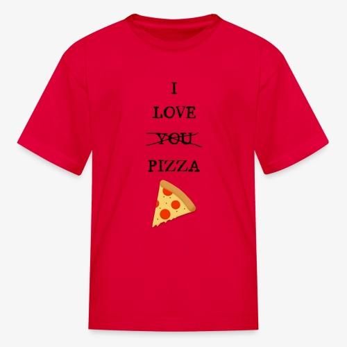 I Love Pizza - Kids' T-Shirt