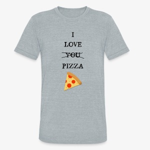 I Love Pizza - Unisex Tri-Blend T-Shirt by American Apparel
