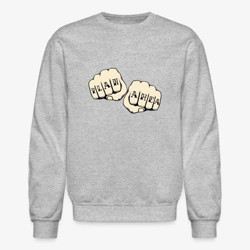 Plan Ahea - Crewneck Sweatshirt