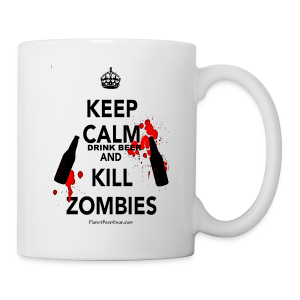 Keep Calm Drink Beer And Kill Zombies Coffee/Tea Mug - Coffee/Tea Mug