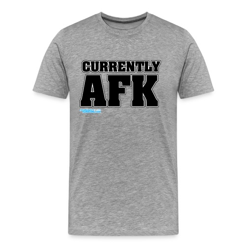 AFK - Men's Premium T-Shirt