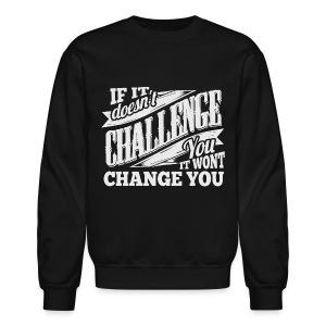 Challenge Gym Workout Sweatshirt - Crewneck Sweatshirt