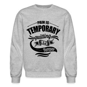Pain Gym Workout Lift Sweatshirt - Crewneck Sweatshirt