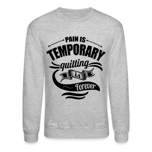 Pain Gym Workout Lift Sweatshirt - Crewneck Sweatshirt