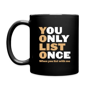 You Only List Once blk mug right - Full Color Mug