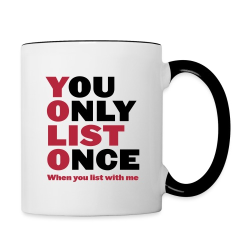 You Only List Once contrast left - Contrast Coffee Mug
