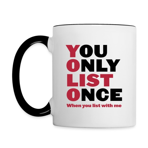 You Only List Once contrast right - Contrast Coffee Mug