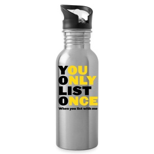 You Only List Once bottle - Water Bottle