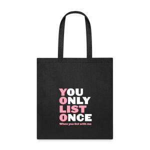 You Only List Once tote pink - Tote Bag