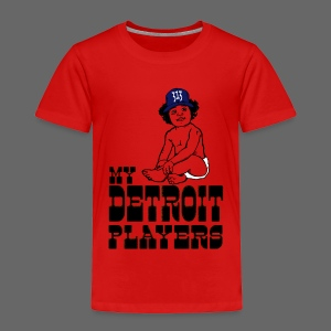 My Detroit Players - Toddler Premium T-Shirt