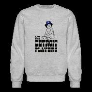 Long Sleeve Shirts ~ Crewneck Sweatshirt ~ My Detroit Players
