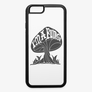 I'm A Fungi - iPhone 6/6s Rubber Case