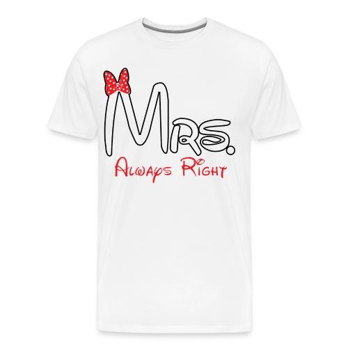 Mrs. Right - Men's Premium T-Shirt