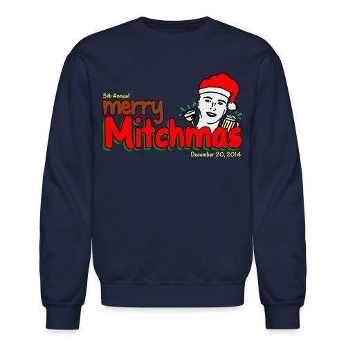 Mitchmas 2014 Sweatshirt - Crewneck Sweatshirt