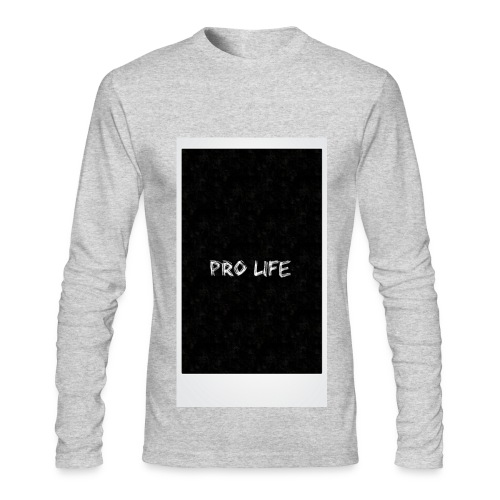 Pr0 Life Or No Life Long Sleeve - Men's Long Sleeve T-Shirt by Next Level