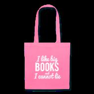 Bags & backpacks ~ Tote Bag ~ I Like Big Books and I Cannot Lie