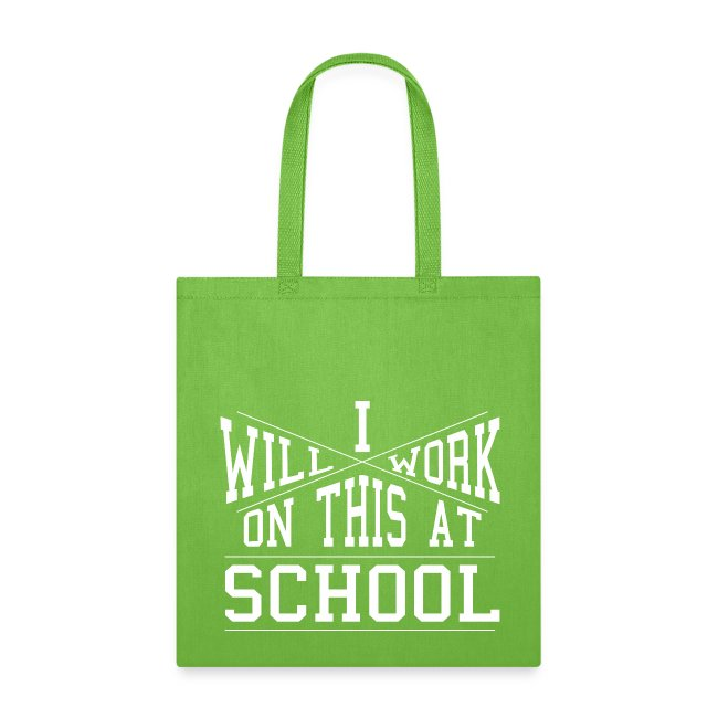 Work at Home/School (Double-Sided Tote)