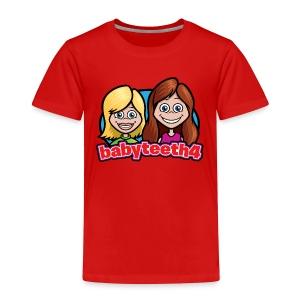 Babyteeth4 Toddler T-shirt - Toddler Premium T-Shirt