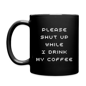 Full Color Mug - Coffee first, talk later.
