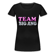 Women's T-Shirts ~ Women's Premium T-Shirt ~ Team Big Ang